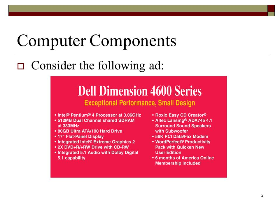 2 Computer Components Consider the following ad: