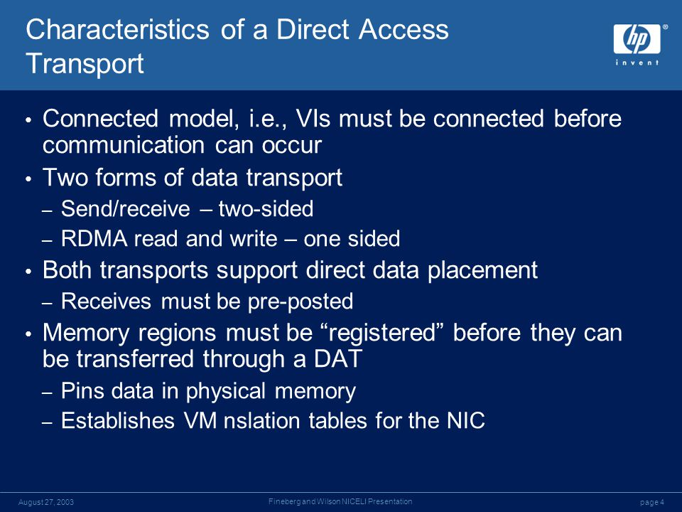 page 4August 27, 2003 Fineberg and Wilson NICELI Presentation Characteristics of a Direct Access Transport Connected model, i.e., VIs must be connecte
