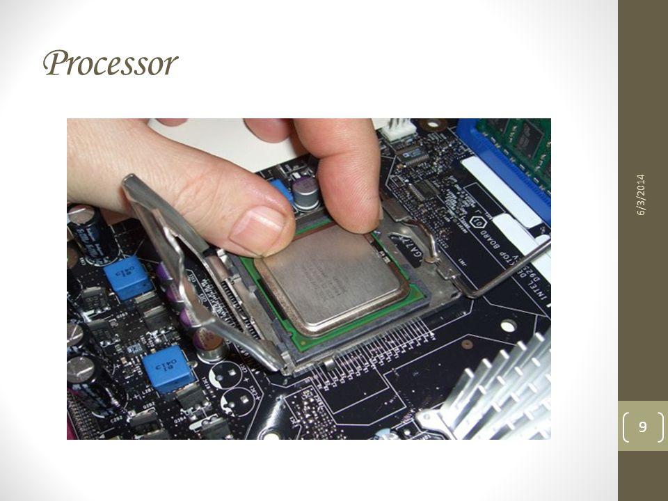 Processor 6/3/2014 9