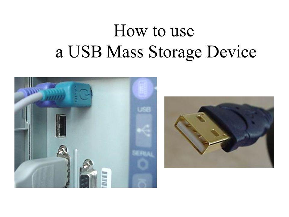 How to use a USB Mass Storage Device