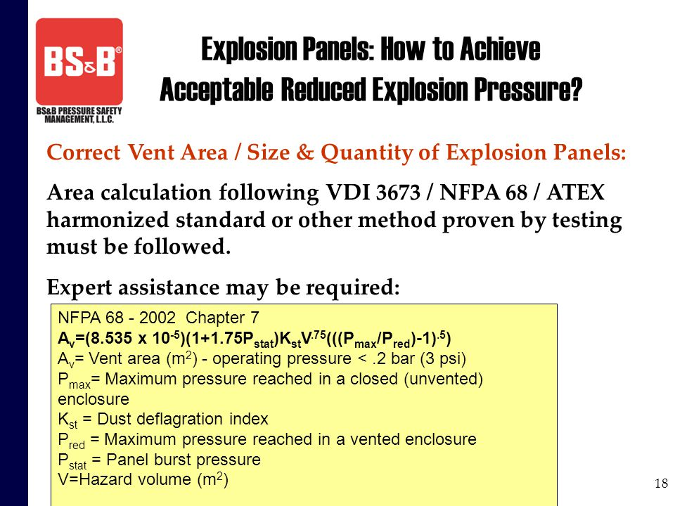 18 Explosion Panels: How to Achieve Acceptable Reduced Explosion Pressure? Correct Vent Area / Size & Quantity of Explosion Panels: Area calculation f