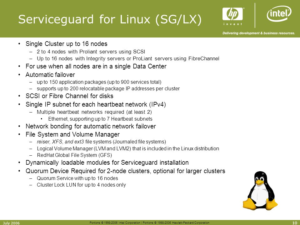 Portions © 1998-2006 Intel Corporation | Portions © 1998-2006 Hewlett-Packard Corporation 10 July 2006 Serviceguard for Linux (SG/LX) Single Cluster u