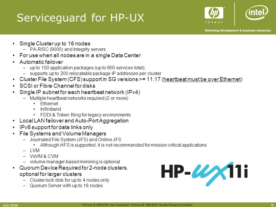 Portions © 1998-2006 Intel Corporation | Portions © 1998-2006 Hewlett-Packard Corporation 9 July 2006 Serviceguard for HP-UX Single Cluster up to 16 n