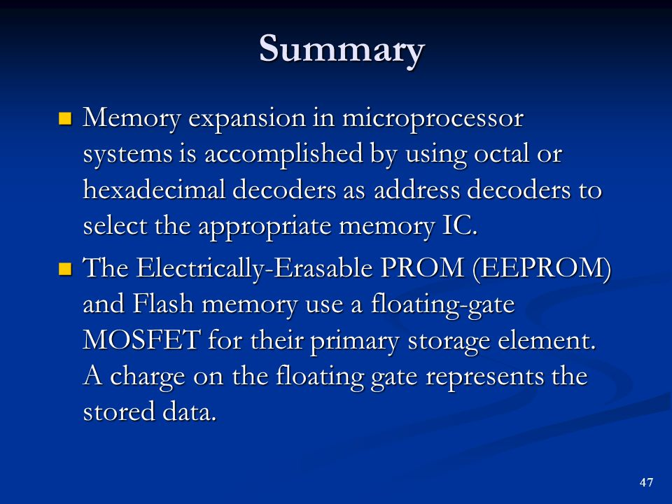 Summary Memory expansion in microprocessor systems is accomplished by using octal or hexadecimal decoders as address decoders to select the appropriat