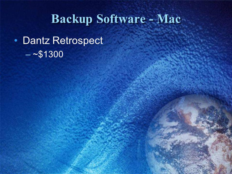 Backup Software - Mac Dantz Retrospect –~$1300