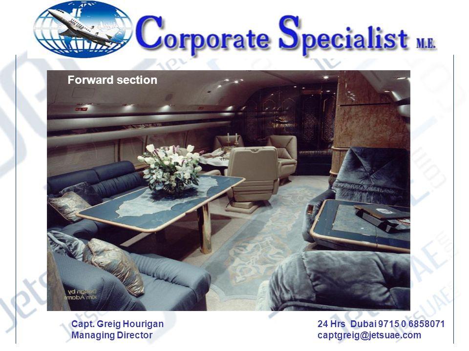 Forward section Capt. Greig Hourigan Managing Director 24 Hrs Dubai 9715 0 6858071 captgreig@jetsuae.com