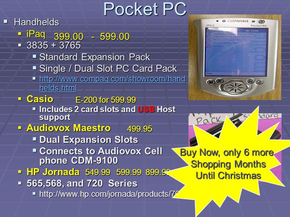Pocket PC Handhelds Handhelds iPaq iPaq 3835 + 3765 3835 + 3765 Standard Expansion Pack Standard Expansion Pack Single / Dual Slot PC Card Pack Single