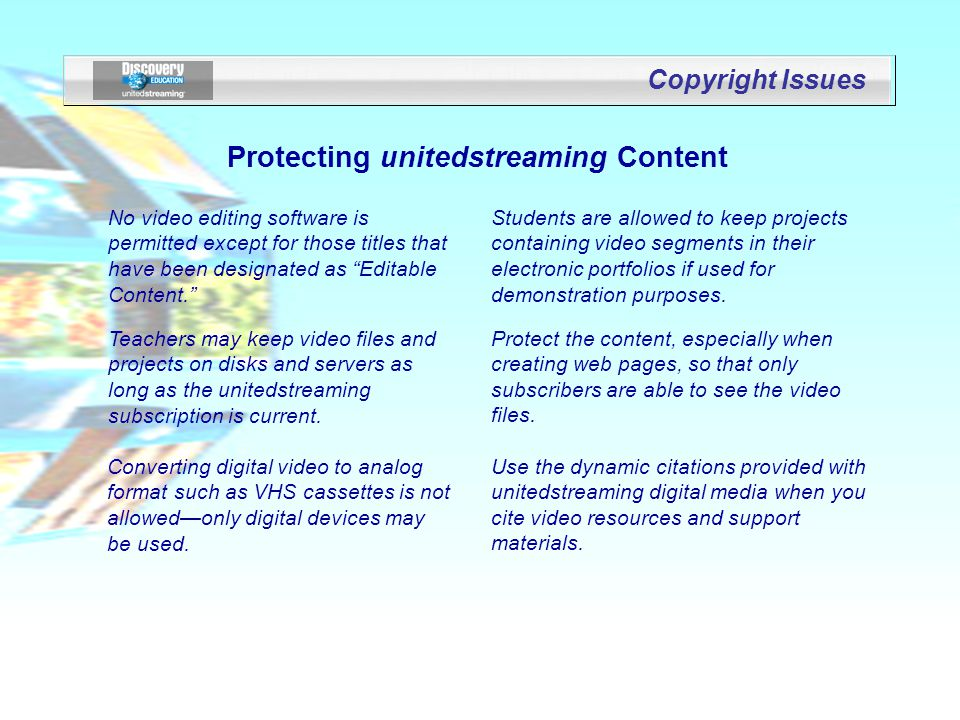 Copyright Issues No video editing software is permitted except for those titles that have been designated as Editable Content.