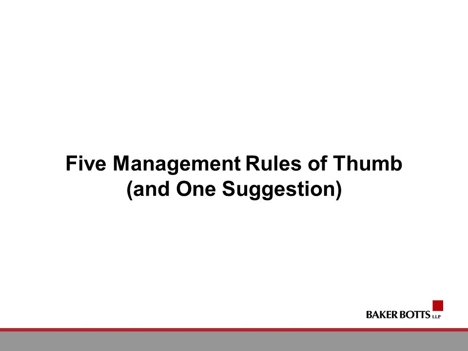 Five Management Rules of Thumb (and One Suggestion)