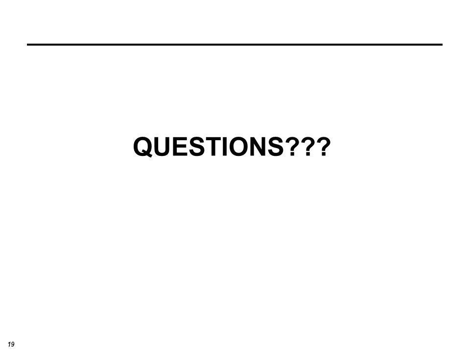 19 QUESTIONS???
