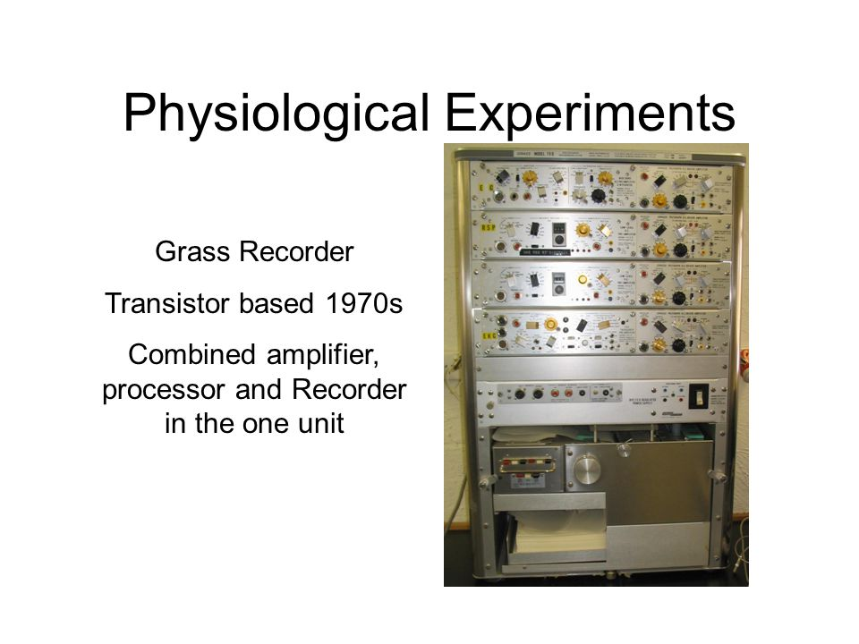 Physiological Experiments Biopac Transistor & IC based 1990s Amplifiers feeding into an ADC and processor.