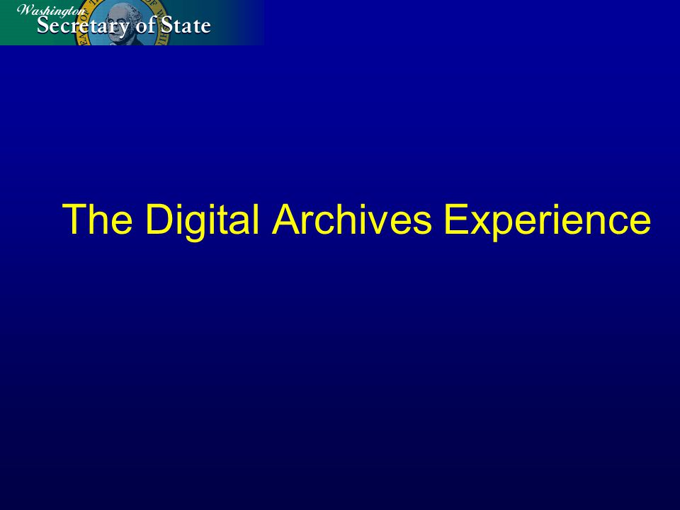 The Digital Archives Experience