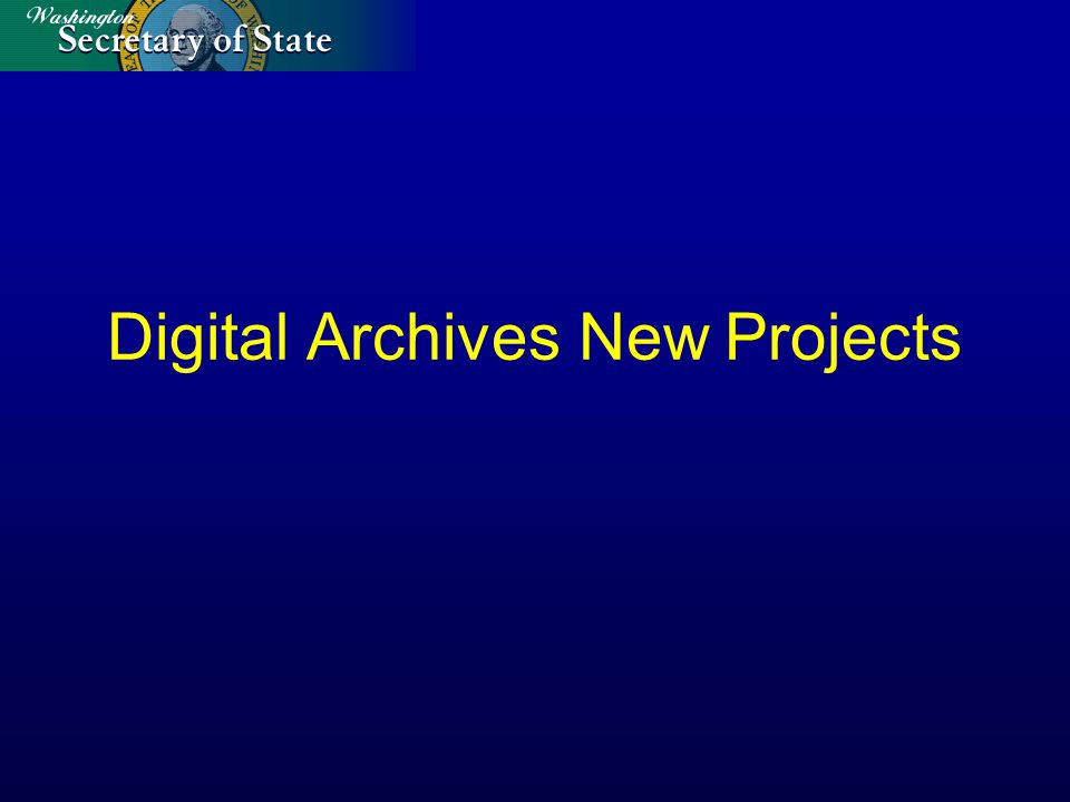 Digital Archives New Projects