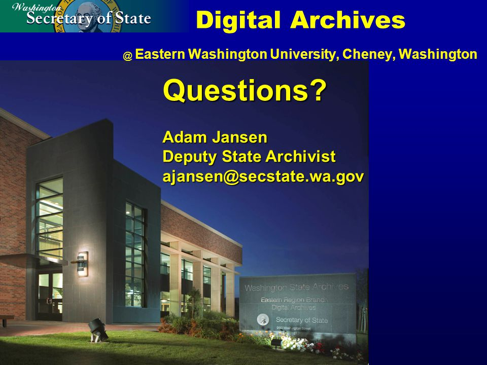 Digital Archives @ Eastern Washington University, Cheney, Washington Questions.