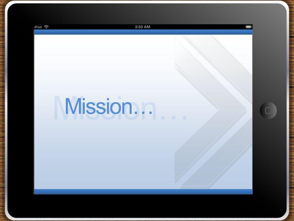 Mission…