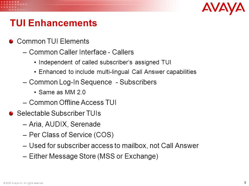 19 © 2006 Avaya Inc. All rights reserved. Centralized Voice Mail