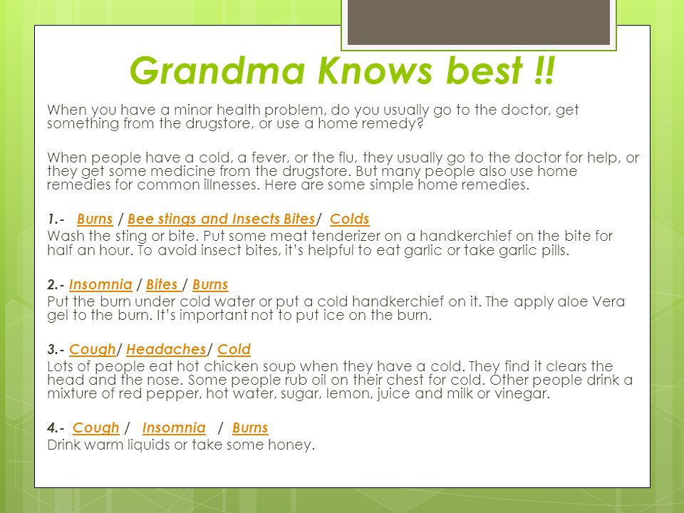 Grandma Knows best !.