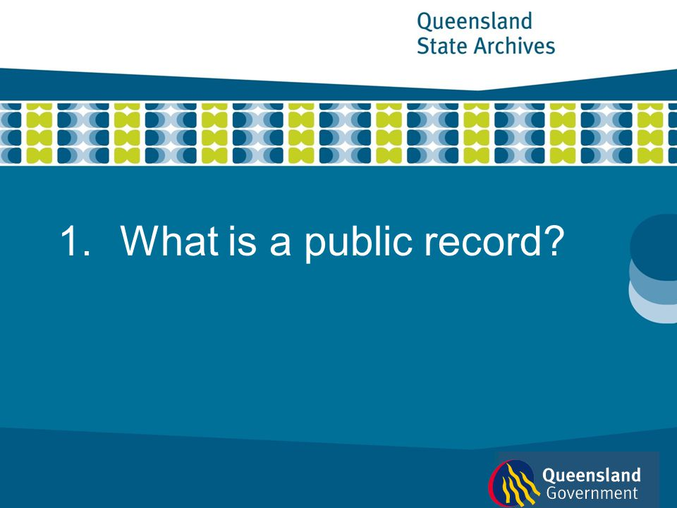 1.What is a public record?