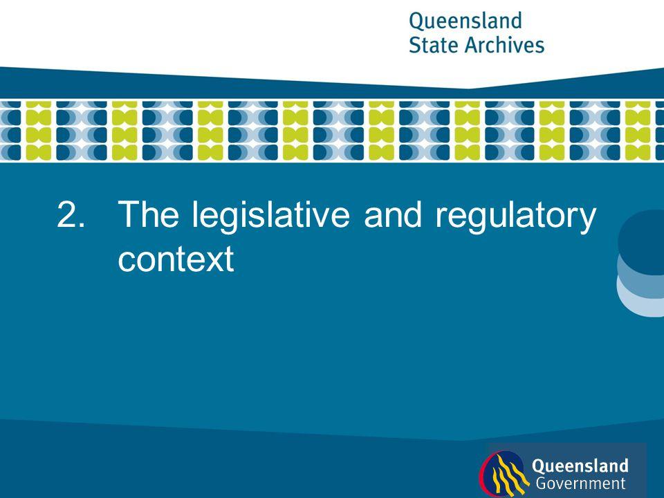 2.The legislative and regulatory context