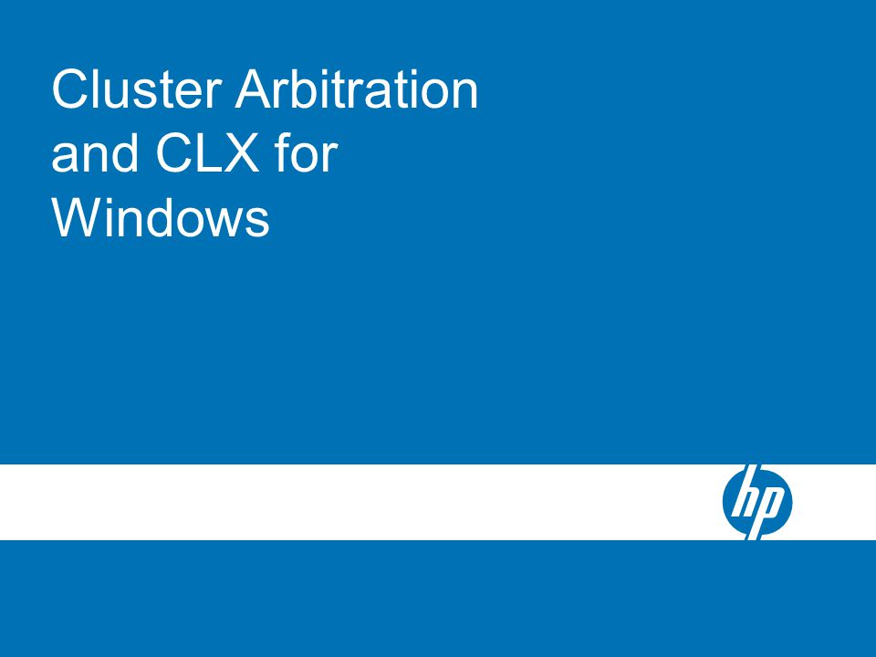 Cluster Arbitration and CLX for Windows