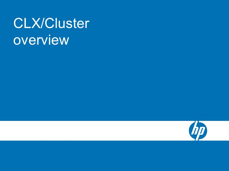 CLX/Cluster overview