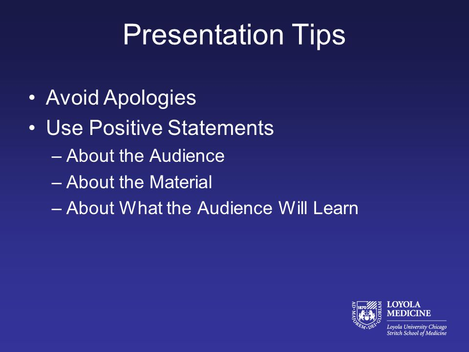 Presentation Tips Where do you Want the Focus.–On You and Your Words.