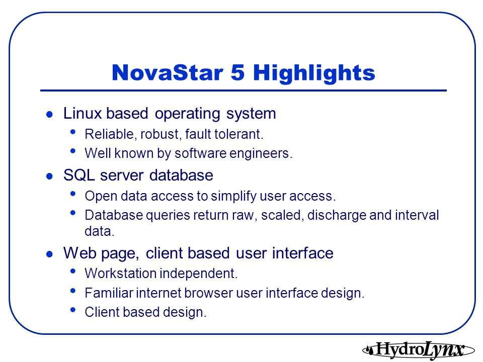 Reasons for migrating from NovaStar 4X to NovaStar 5 Computer hardware that supports QNX 4 X-windows is difficult to find.