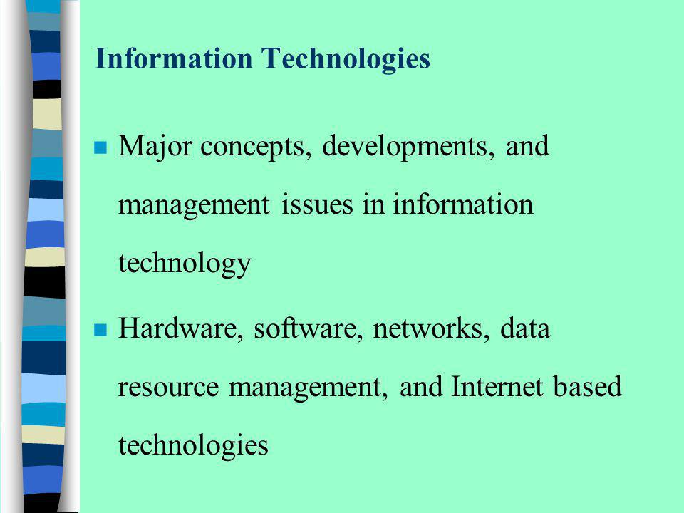 Information System Resources n Data Resources continued… –Data Vs.
