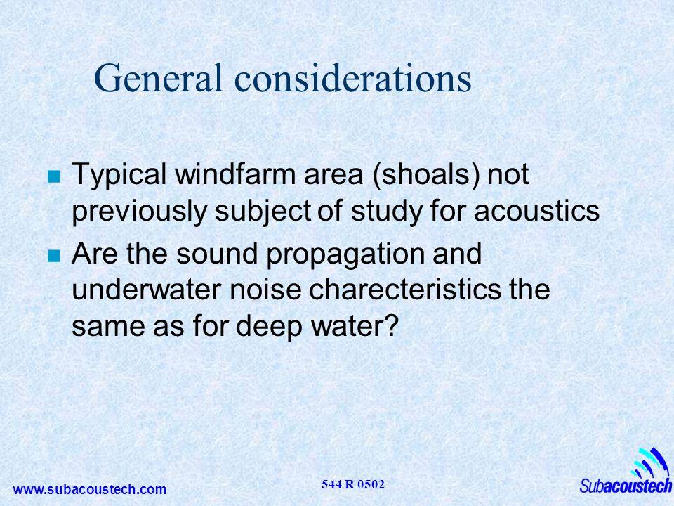 www.subacoustech.com 544 R 0502 Sound files n Ambient noise n Between turbines, Blyth n Cable trenching, 400m n Freighter 800m n Piling 750m n Piling 6500m n Douglas Platform, 500m