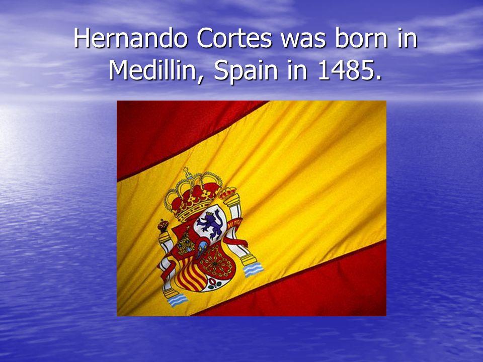 Hernando Cortes A PowerPoint Presentation by Amanda and Angelynne