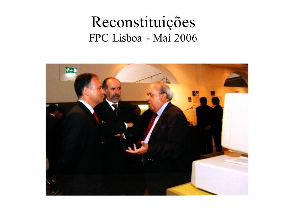 Reconstituições FPC Lisboa - Mai 2006