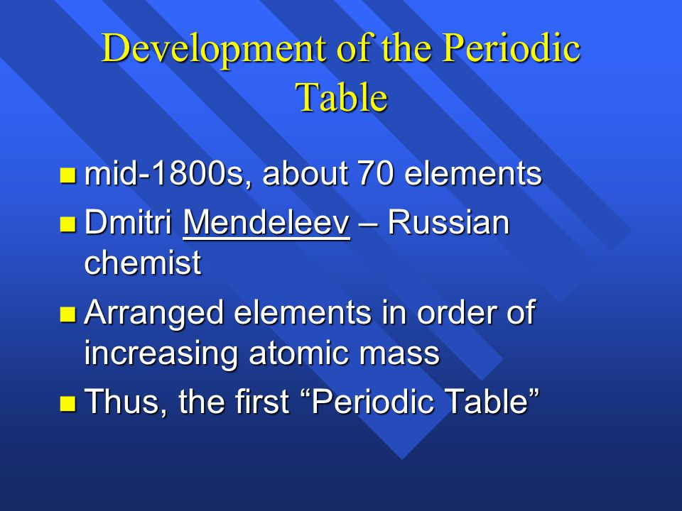 Section 5.4 The Periodic Table: Organizing the Elements n OBJECTIVES: –Identify the position of groups, periods, and the transition metals in the peri