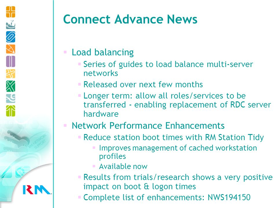 Network Software Updates New software update naming system for Community Connect 3 networks Greater clarity on what each update is designed for Consistent with Microsoft software update taxonomy New folder structure within CC3 Knowledge Library