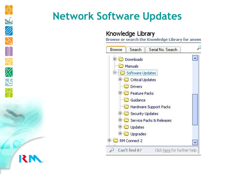 Software Update folder now live Ensure you apply Critical & Security Updates (if nothing else) Further information available from Support Online: TEC90813 Further changes planned Use of this new classification for all RM software updates (not just CC3) Longer term: automated web delivery of software updates