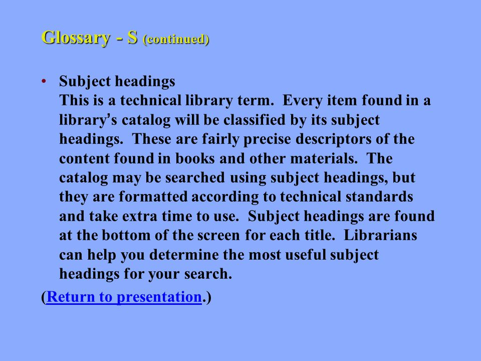 Glossary - S Scroll Using your mouse to move up or down a web page is called scrolling.