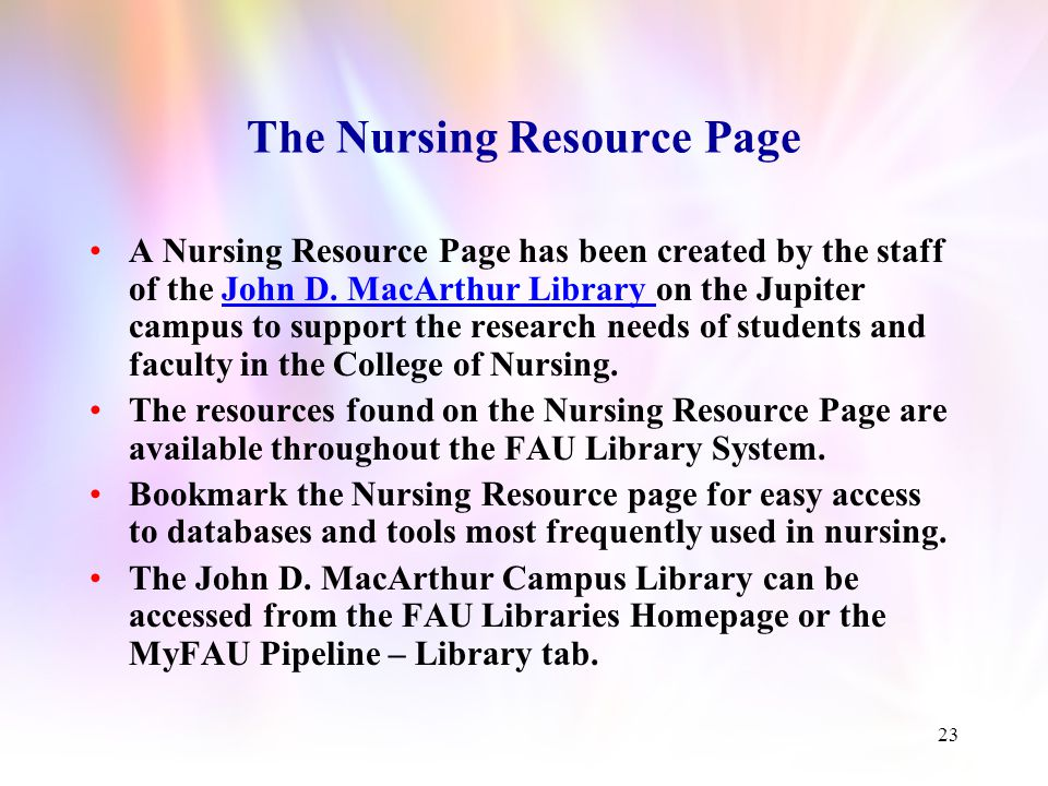 Florida Atlantic University John D. MacArthur Library Nursing Resource Page