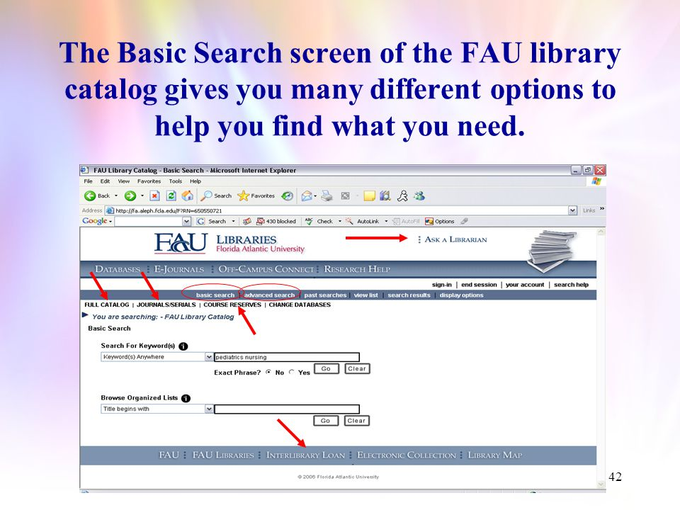 41 This is the FAU Library Catalog, your Gateway to library resources.