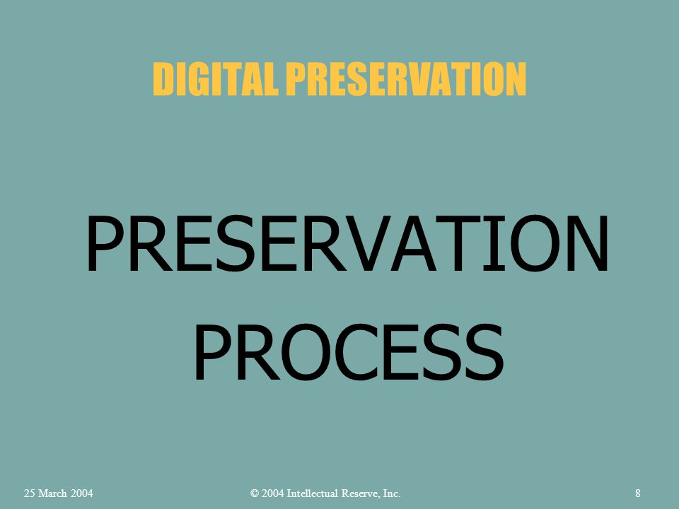 HARDWARE DIGITAL PRESERVATION © 2004 Intellectual Reserve, Inc.25 March 200419