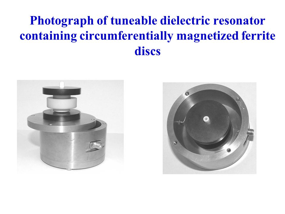 Photograph of tuneable dielectric resonator containing circumferentially magnetized ferrite discs