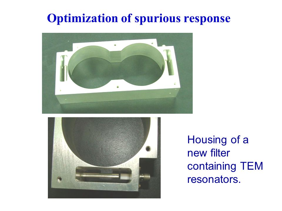 Housing of a new filter containing TEM resonators. Optimization of spurious response