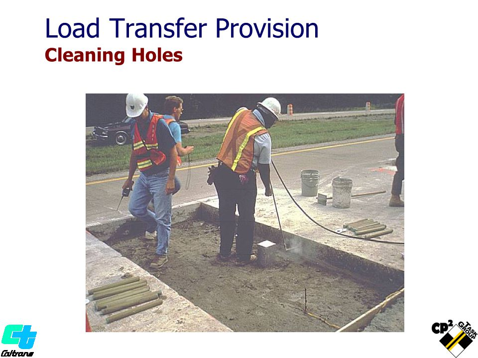 Load Transfer Provision Cleaning Holes