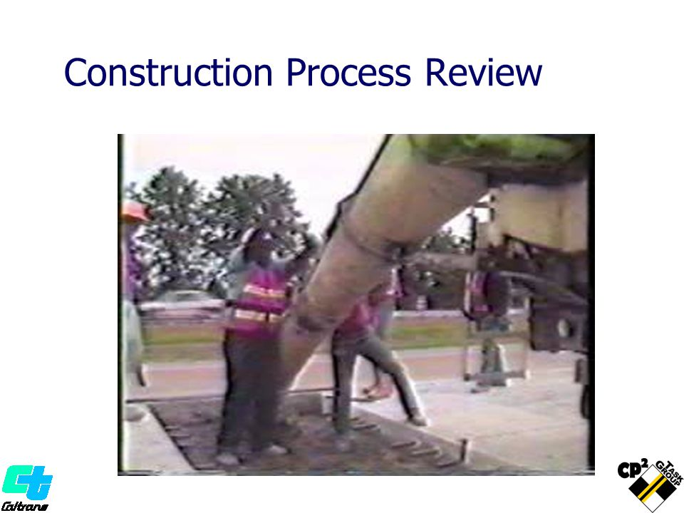 Construction Process Review