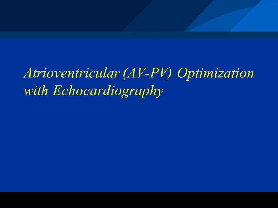 ©2004 St. Jude Medical CRMD Atrioventricular (AV-PV) Optimization with Echocardiography