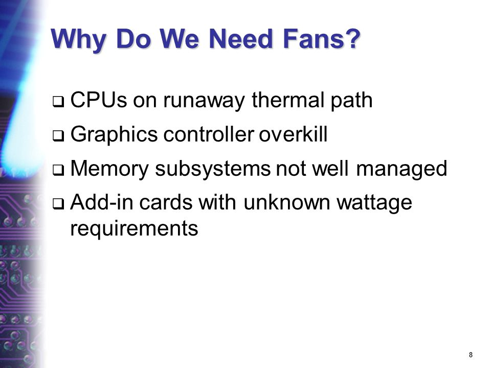 8 Why Do We Need Fans.