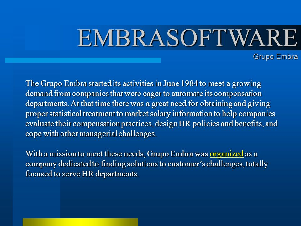 Grupo EMBRA Professionals finding solutions for your business.