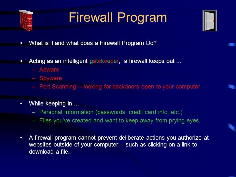 Firewall Program What is it and what does a Firewall Program Do.
