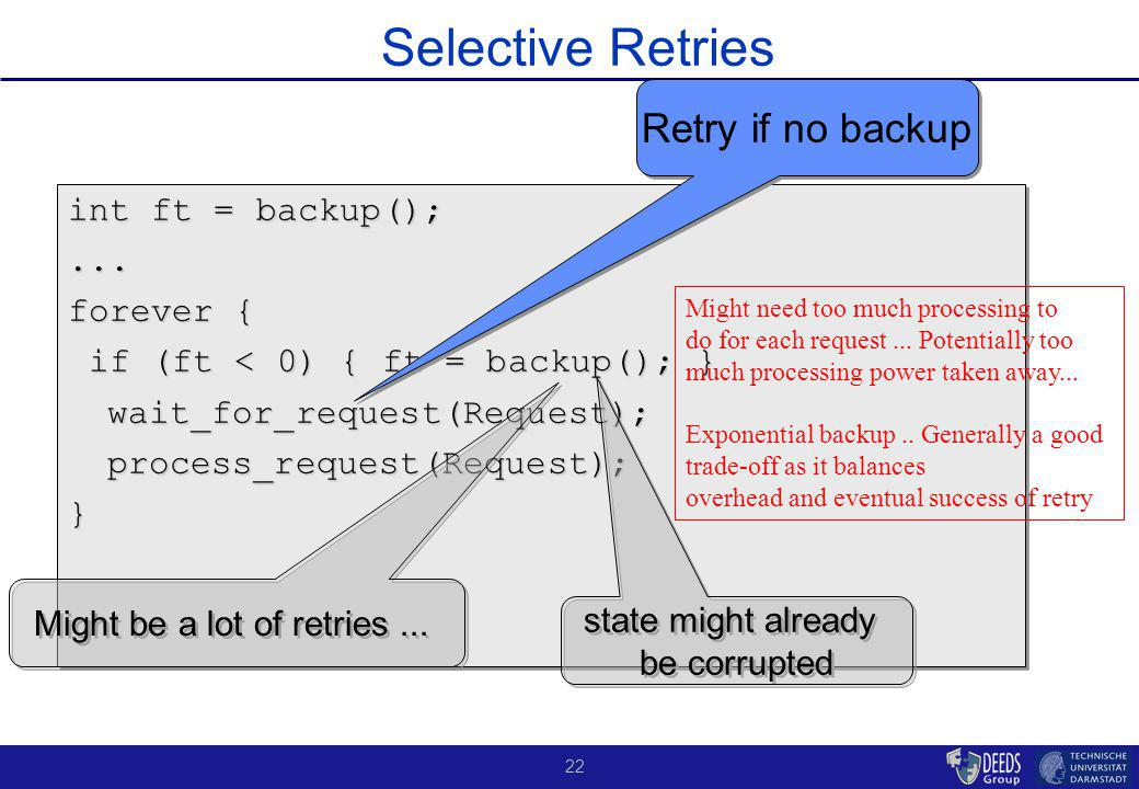 22 Selective Retries int ft = backup();...