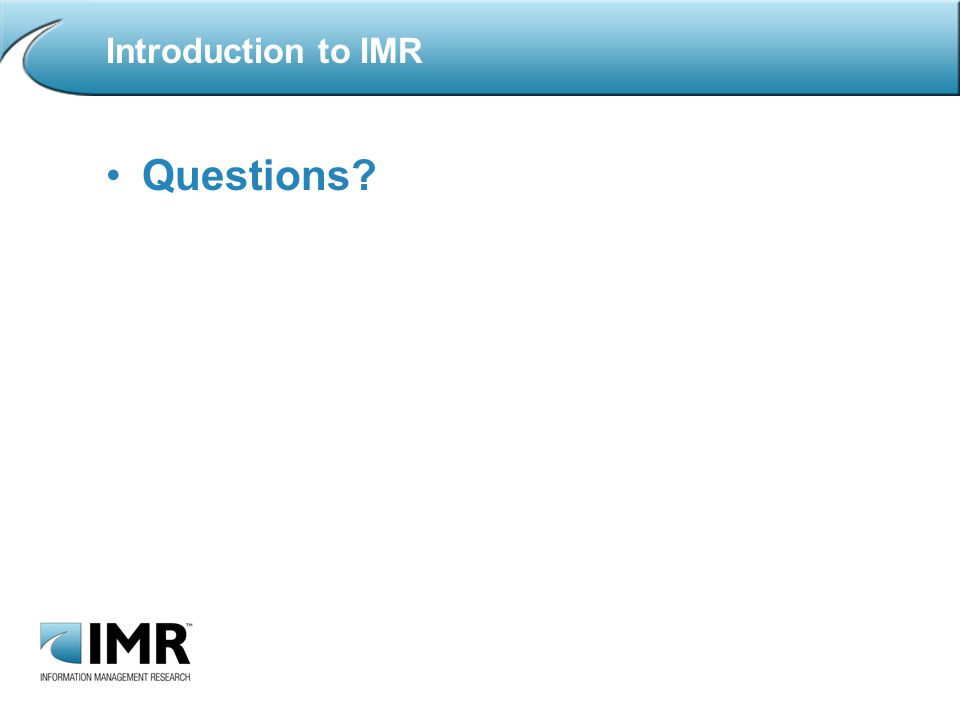 Questions Introduction to IMR