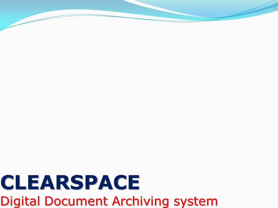 CLEARSPACE Digital Document Archiving system