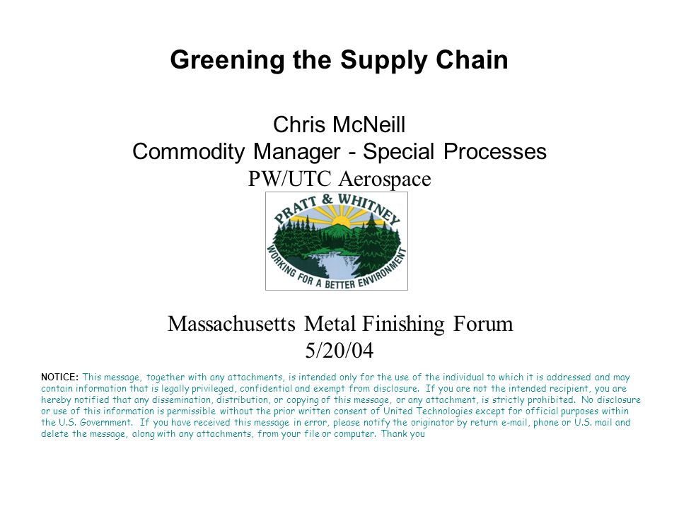 Green Technology Development Suppliers play a key role with Pratt & Whitney products Suppliers who do design and make must understand our hazardous materials concerns Suppliers must share information Its important to work with Key suppliers early in the green technology implementation process.